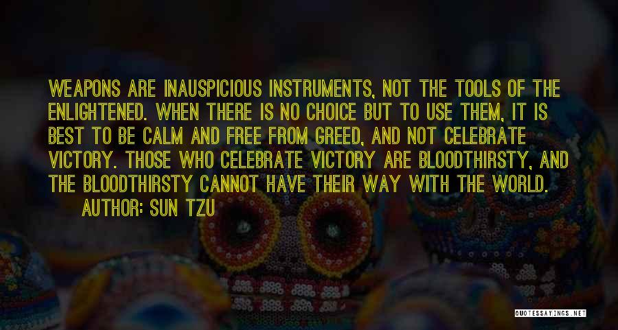 Use Of Weapons Quotes By Sun Tzu