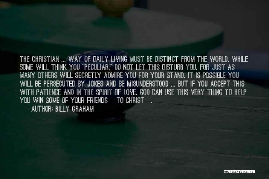 Use To Be Friends Quotes By Billy Graham