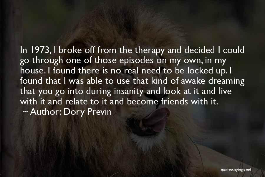 Use To Be Friends Quotes By Dory Previn