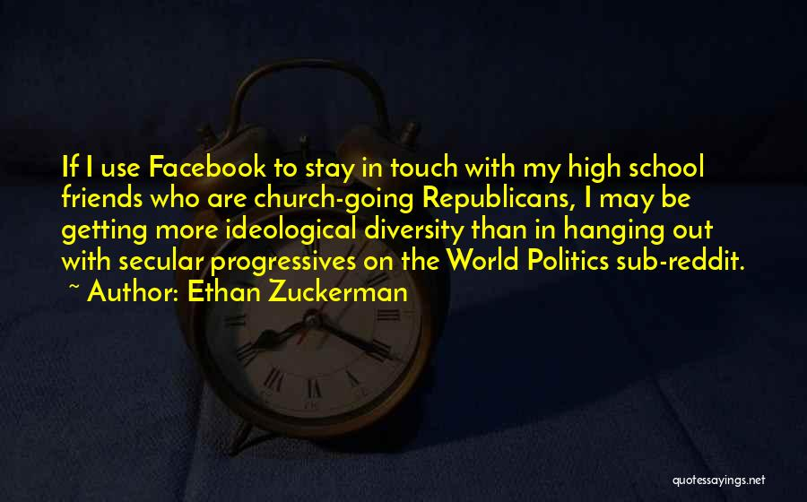 Use To Be Friends Quotes By Ethan Zuckerman