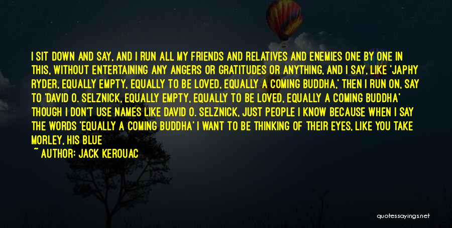 Use To Be Friends Quotes By Jack Kerouac