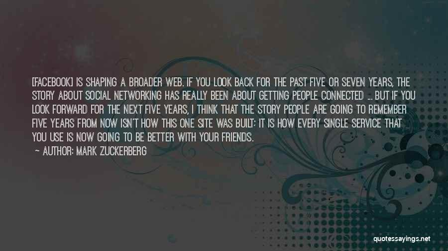 Use To Be Friends Quotes By Mark Zuckerberg