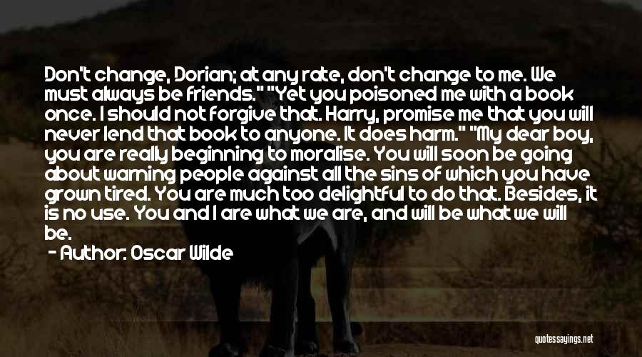 Use To Be Friends Quotes By Oscar Wilde