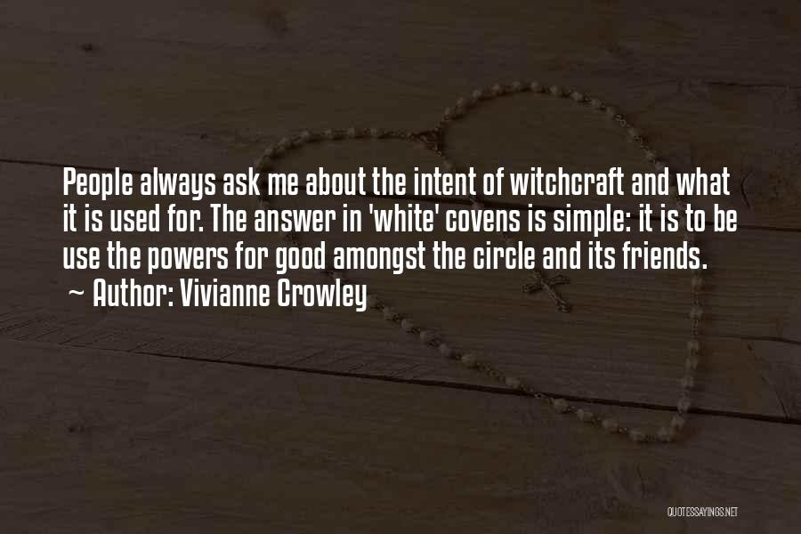 Use To Be Friends Quotes By Vivianne Crowley