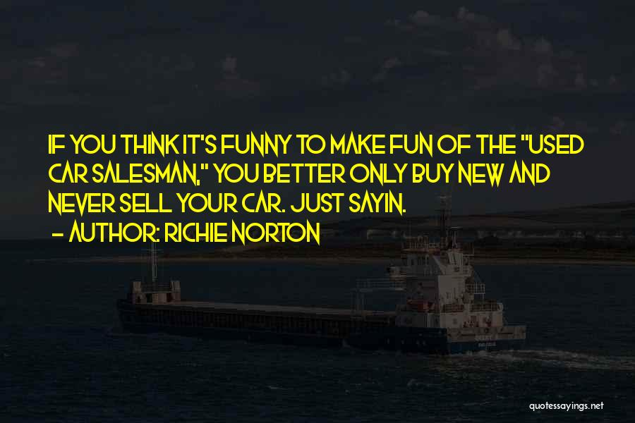 Top 10 Quotes Sayings About Used Car Salesman