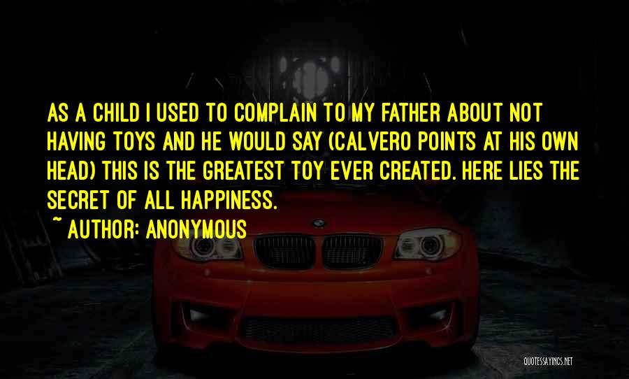 Used Toys Quotes By Anonymous