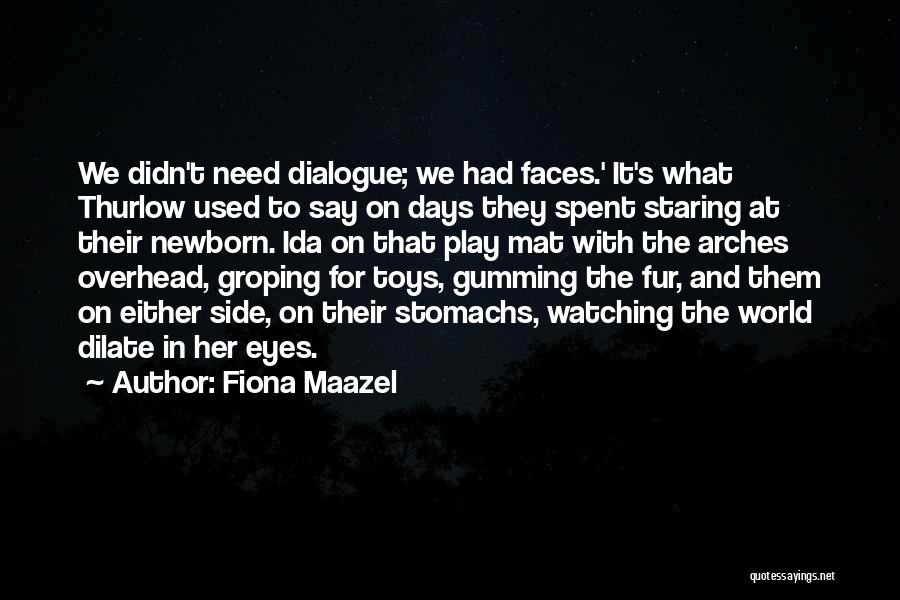 Used Toys Quotes By Fiona Maazel