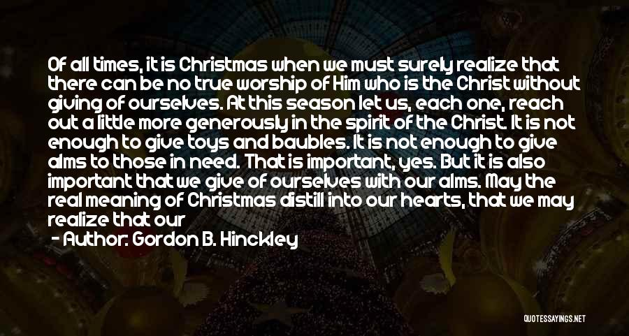 Used Toys Quotes By Gordon B. Hinckley
