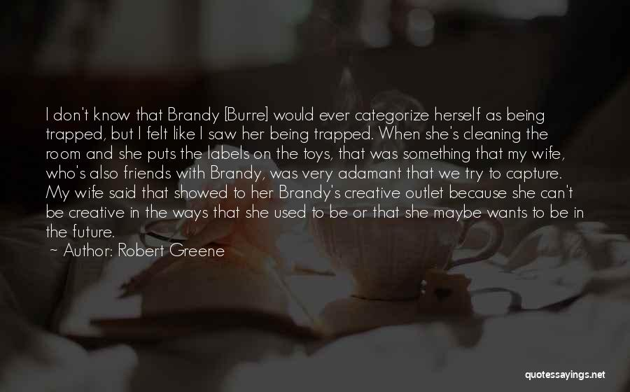 Used Toys Quotes By Robert Greene