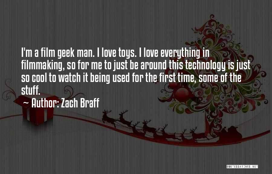 Used Toys Quotes By Zach Braff