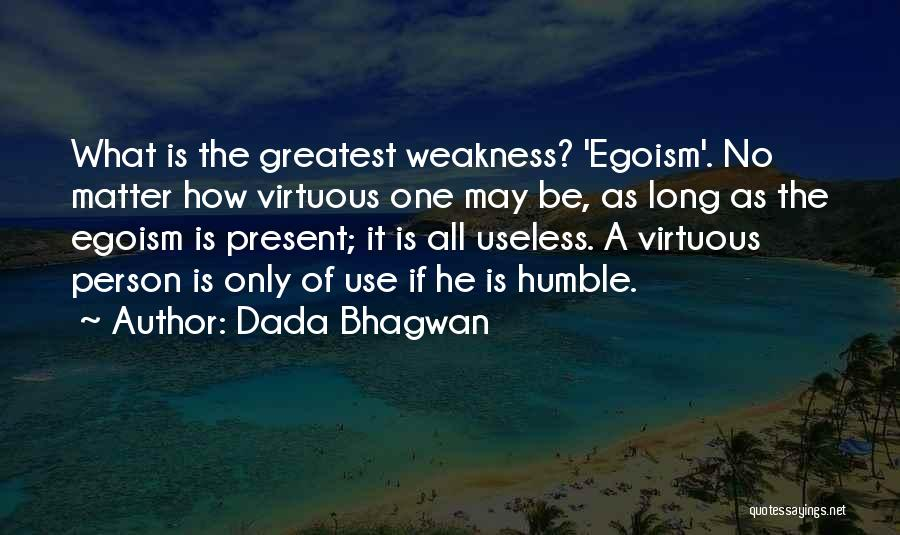 Useless Person Quotes By Dada Bhagwan