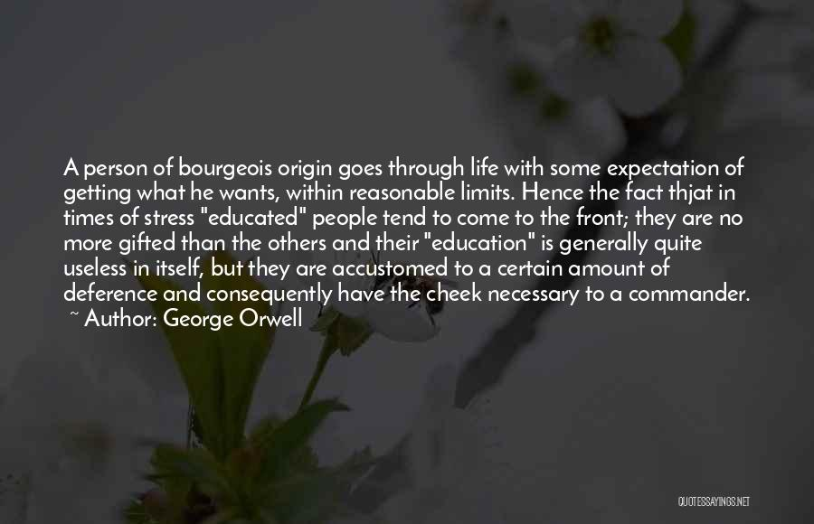 Useless Person Quotes By George Orwell