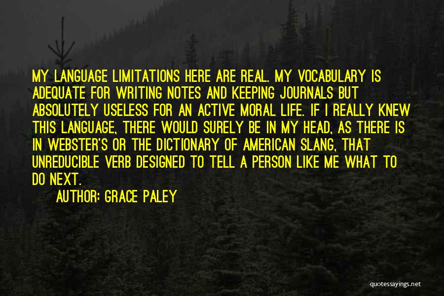 Useless Person Quotes By Grace Paley