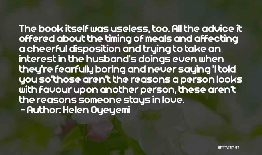 Useless Person Quotes By Helen Oyeyemi