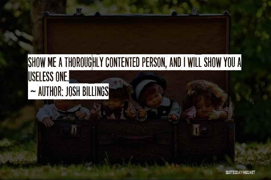 Useless Person Quotes By Josh Billings