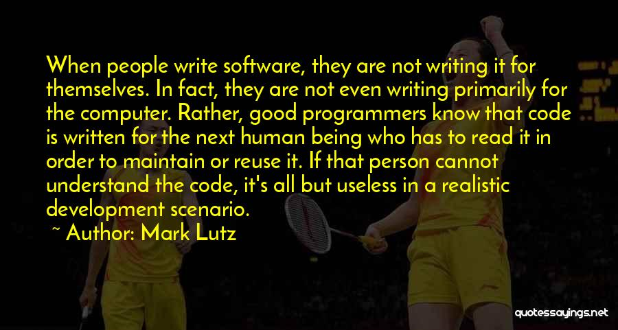 Useless Person Quotes By Mark Lutz