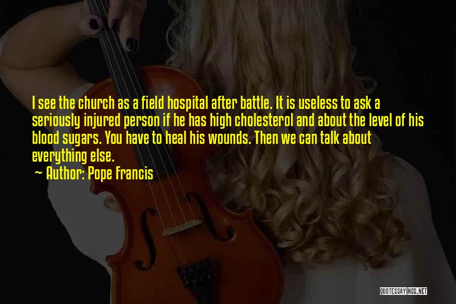 Useless Person Quotes By Pope Francis
