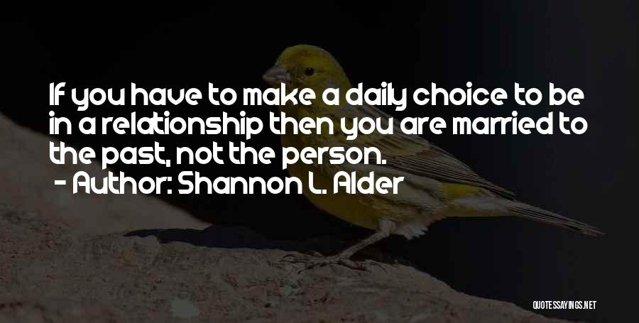 Useless Person Quotes By Shannon L. Alder