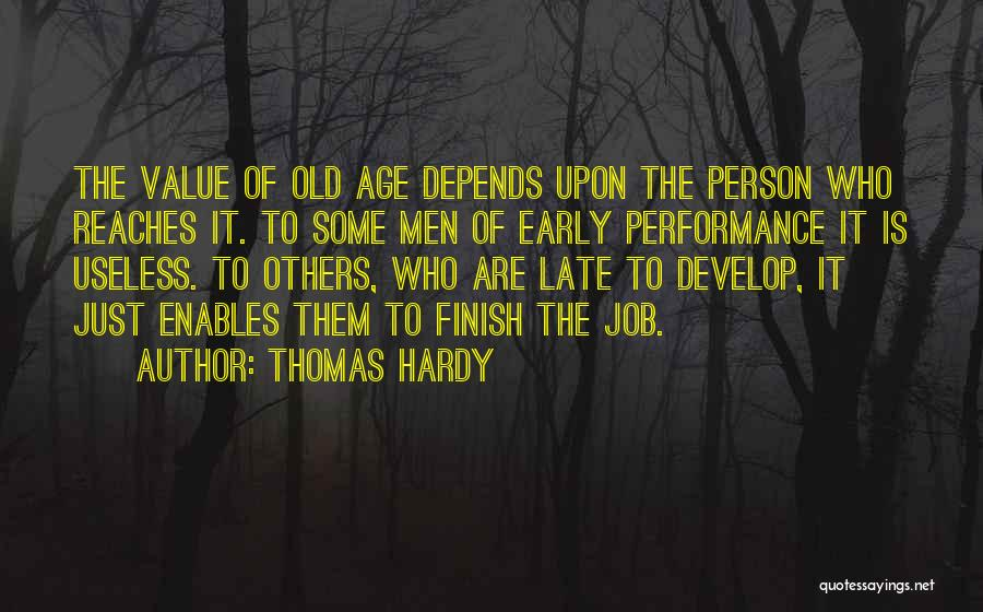 Useless Person Quotes By Thomas Hardy