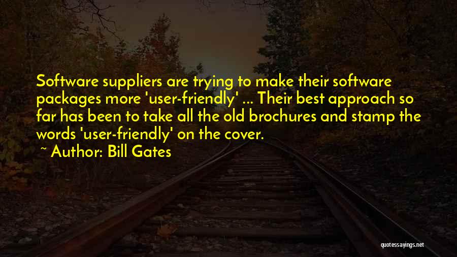 User Friendly Quotes By Bill Gates