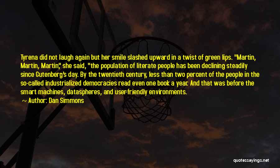 User Friendly Quotes By Dan Simmons