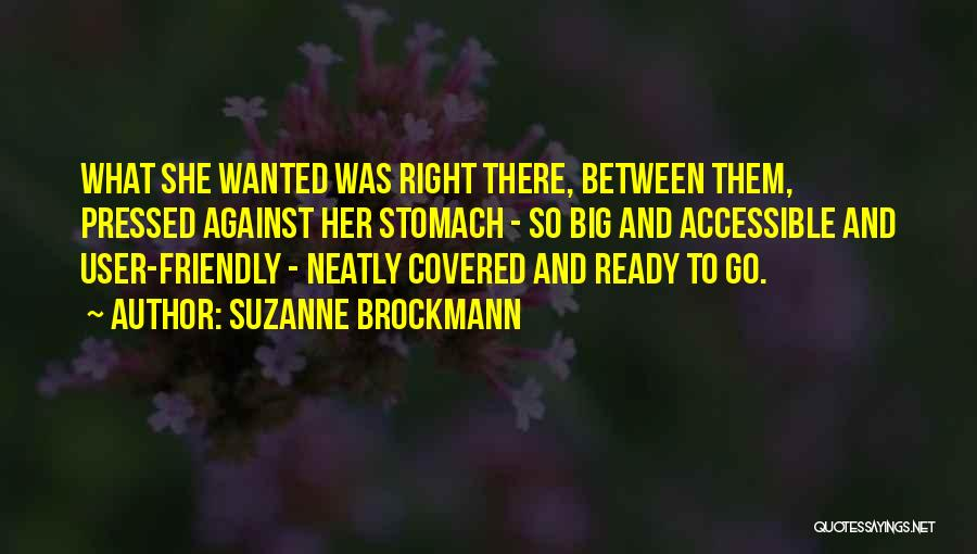 User Friendly Quotes By Suzanne Brockmann
