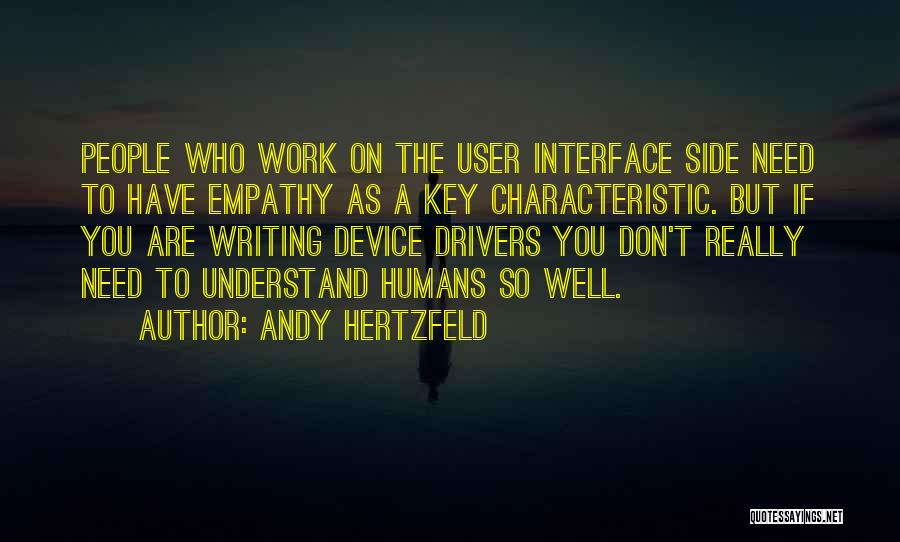 User Interface Quotes By Andy Hertzfeld