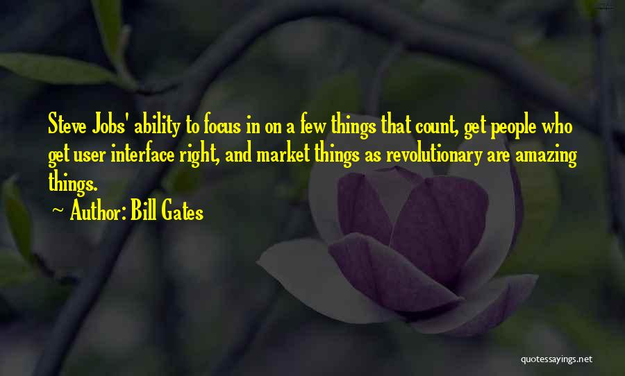 User Interface Quotes By Bill Gates
