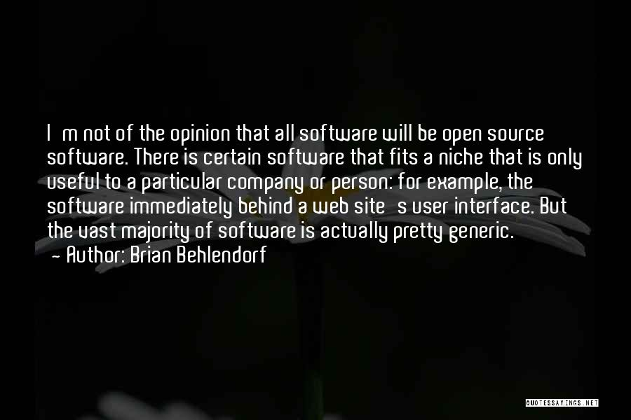 User Interface Quotes By Brian Behlendorf