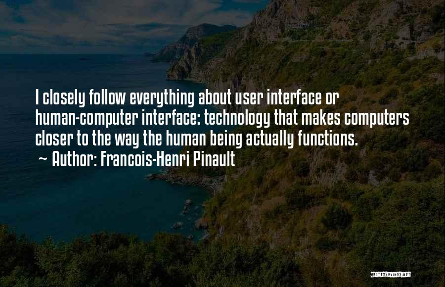User Interface Quotes By Francois-Henri Pinault