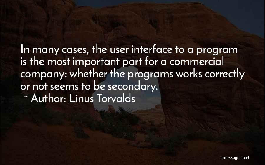 User Interface Quotes By Linus Torvalds