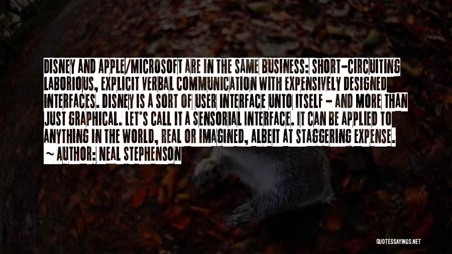 User Interface Quotes By Neal Stephenson
