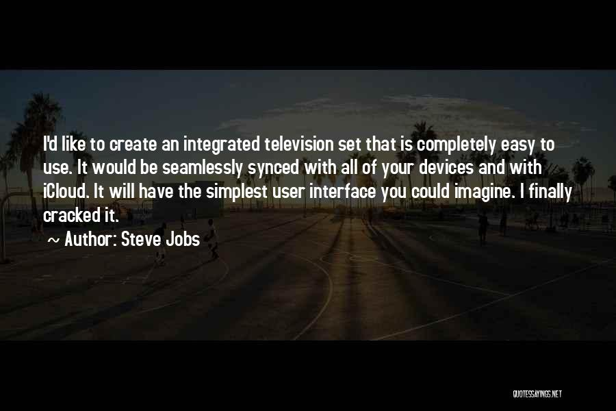 User Interface Quotes By Steve Jobs