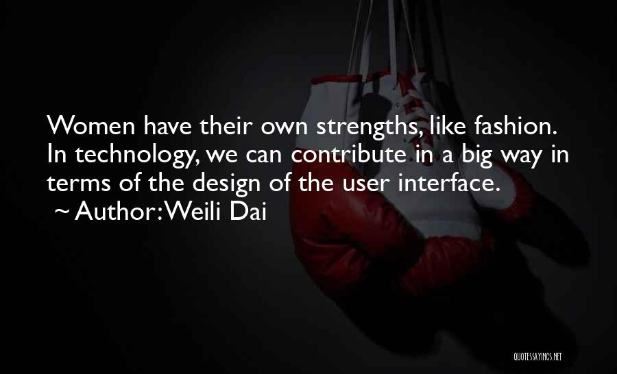 User Interface Quotes By Weili Dai