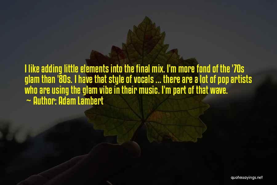 Using Quotes By Adam Lambert