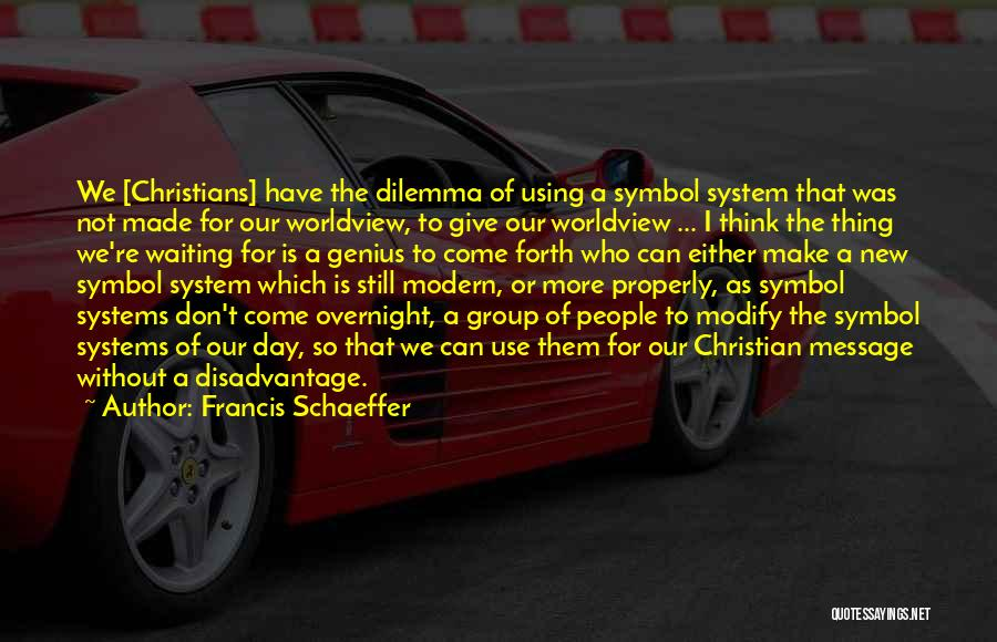 Using Quotes By Francis Schaeffer