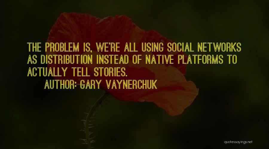 Using Quotes By Gary Vaynerchuk