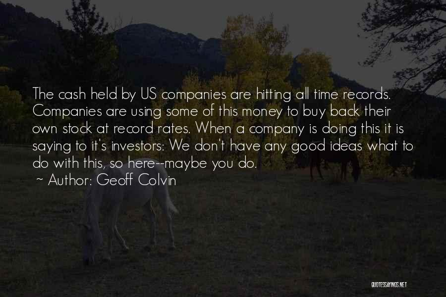 Using Quotes By Geoff Colvin