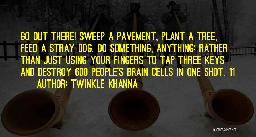Using Quotes By Twinkle Khanna