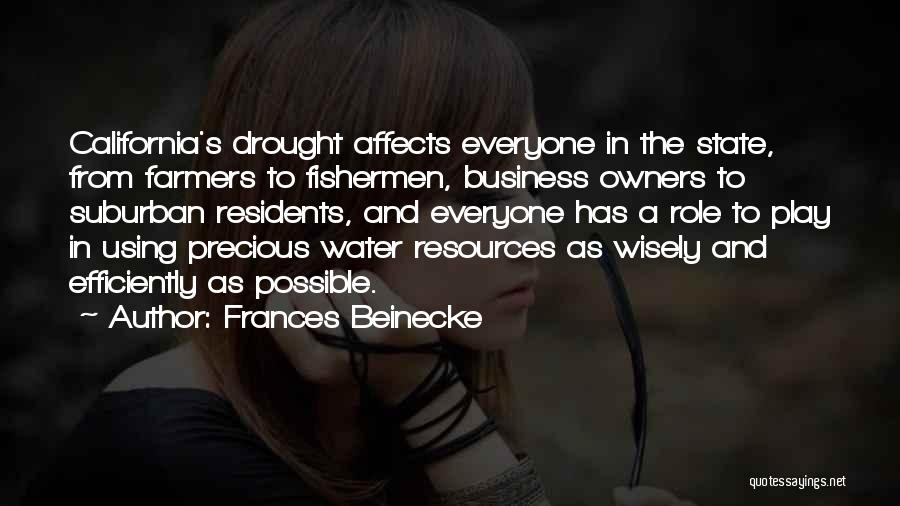 Using Resources Wisely Quotes By Frances Beinecke