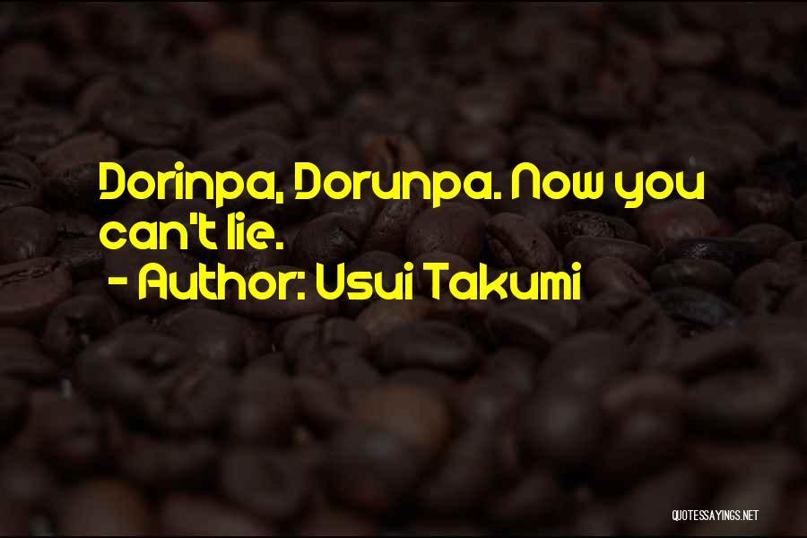 Usui Takumi Quotes 1165515