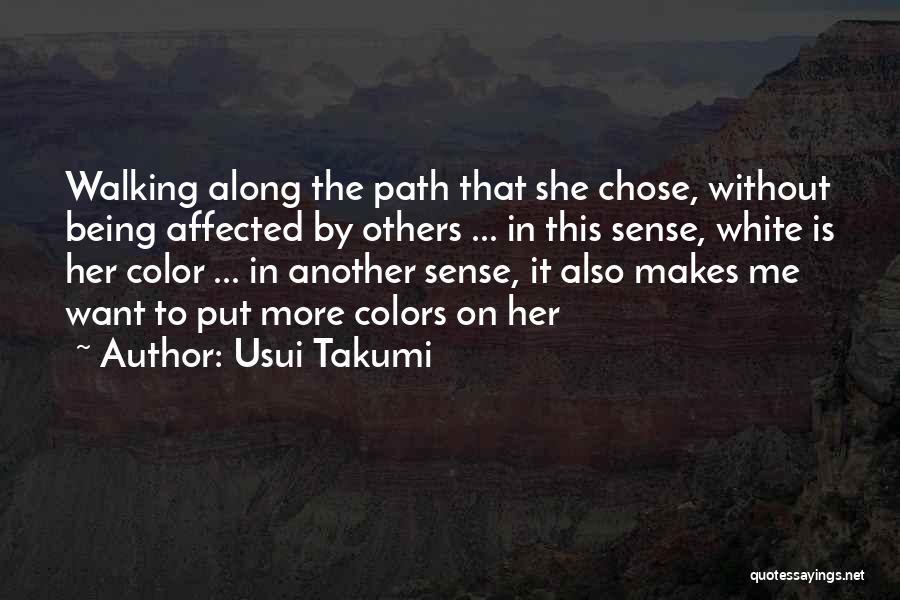 Usui Takumi Quotes 1194472