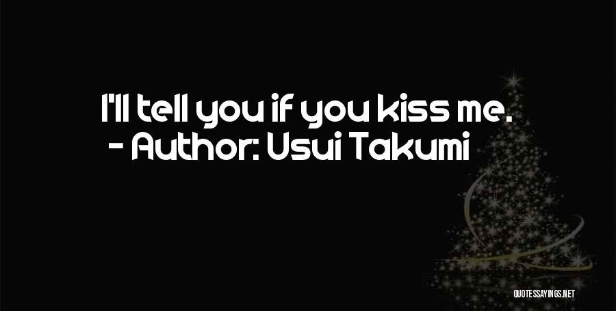 Usui Takumi Quotes 722352