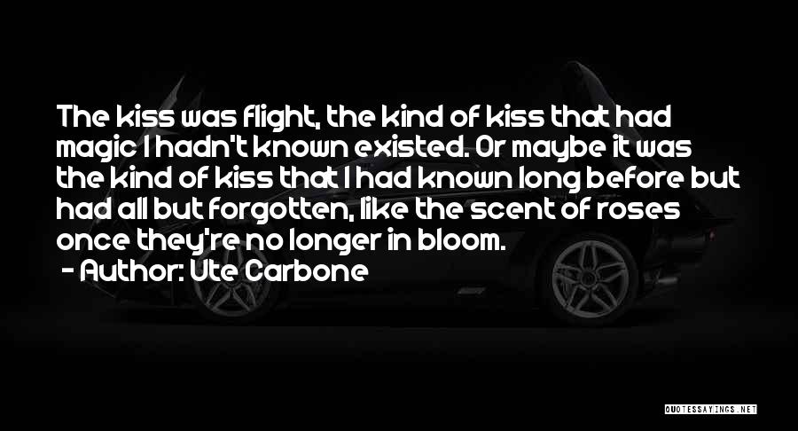 Ute Carbone Quotes 1218915