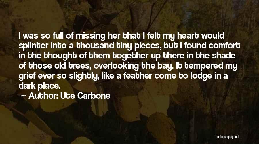 Ute Carbone Quotes 566065
