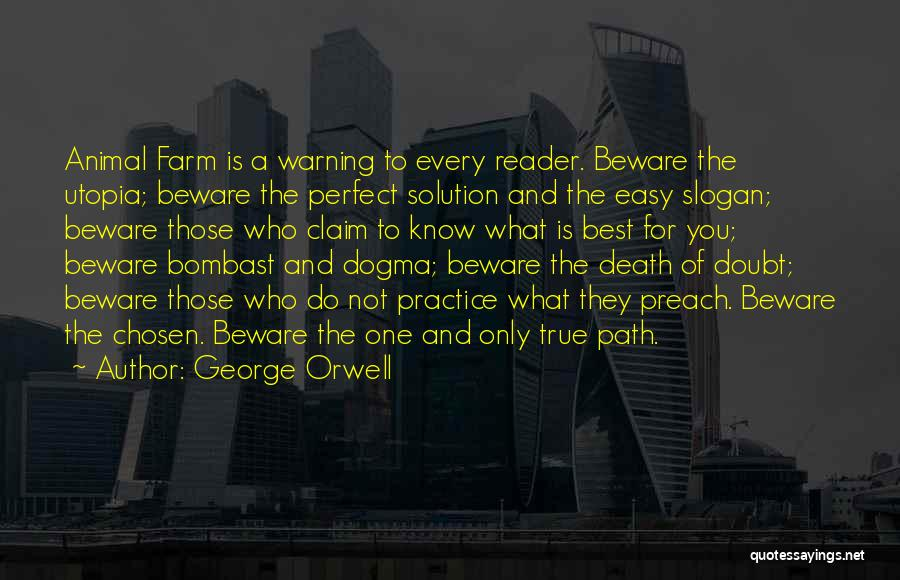 Utopia In Animal Farm Quotes By George Orwell