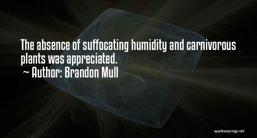 Utopia Philip Carvel Quotes By Brandon Mull