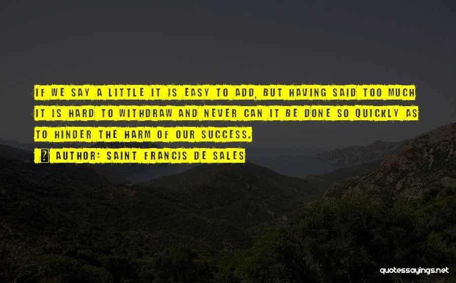 Utopia Philip Carvel Quotes By Saint Francis De Sales