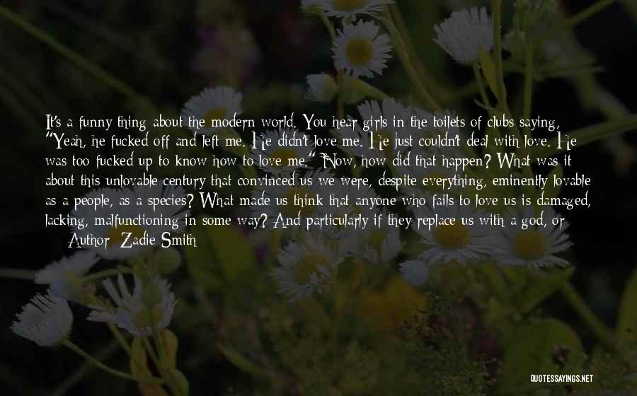Utopia Philip Carvel Quotes By Zadie Smith