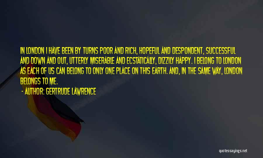 Utterly Happy Quotes By Gertrude Lawrence